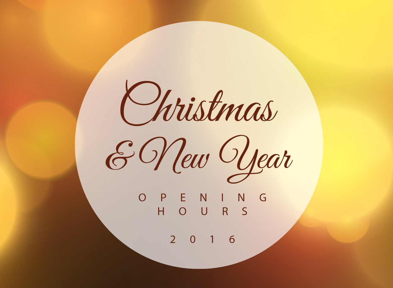 2016 Christmas & New Year Opening Hours