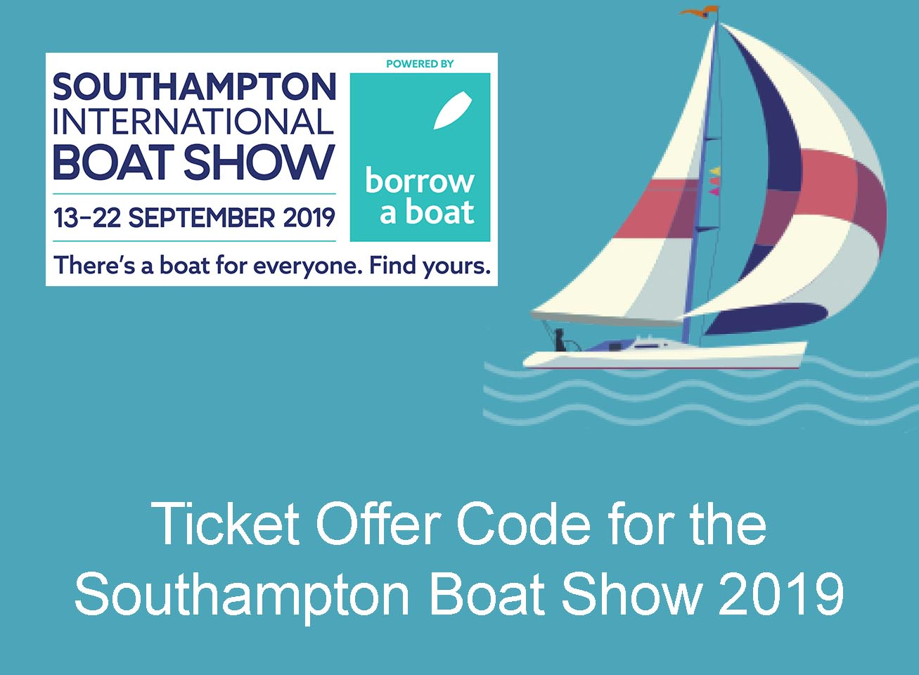 Ticket Offer Code for the Southampton Boat Show 2019
