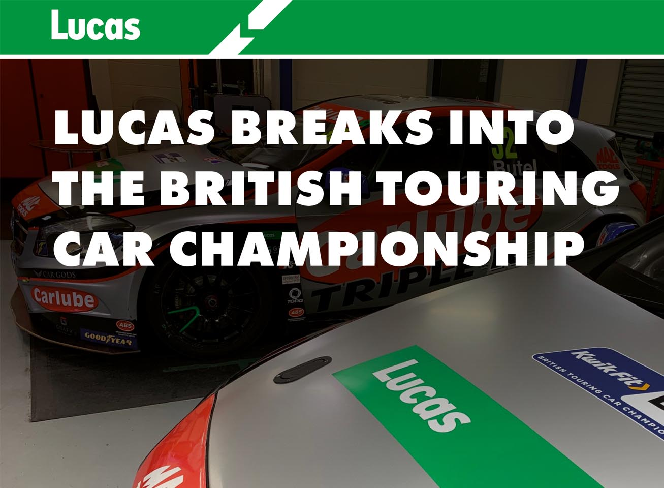 LUCAS BREAKS INTO THE BRITISH TOURING CAR CHAMPIONSHIP